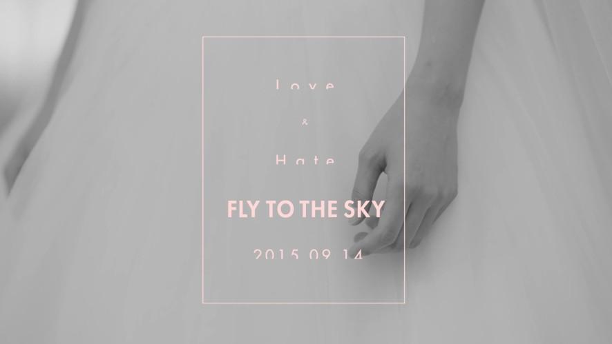 FLY TO THE SKY 1st Mini Album [Love & Hate] Teaser 1