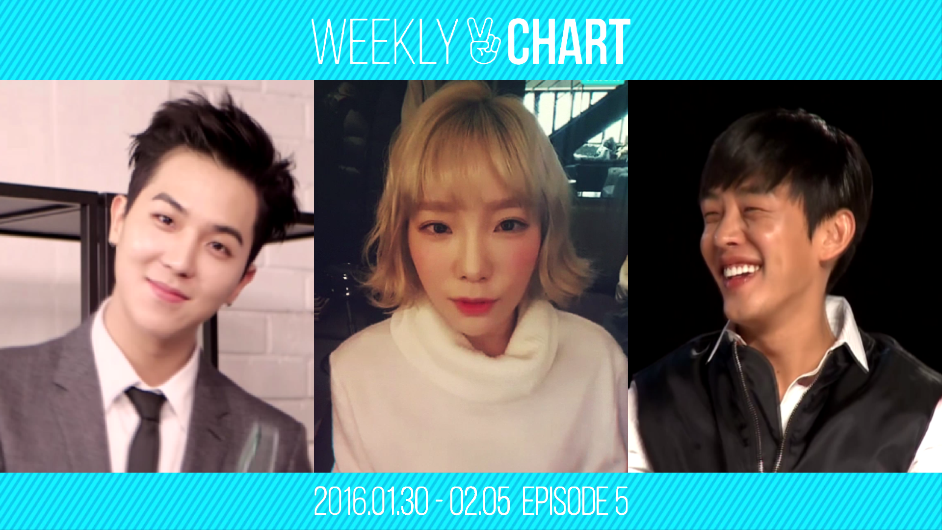 [WEEKLY V CHART] 2016.1.30 - 2.5 EPISODE