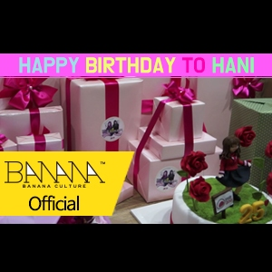 [EXID(이엑스아이디)] HAPPY BIRTHDAY TO HANI