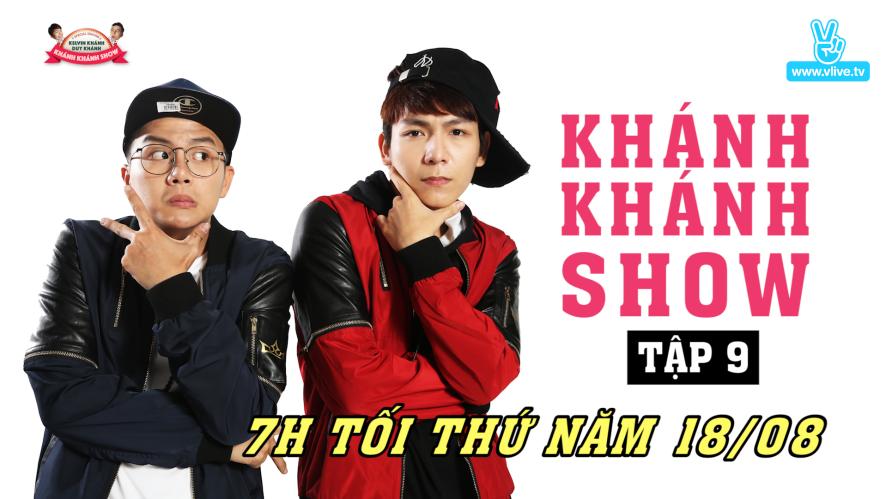 khanh khanh show_Ep9 teaser