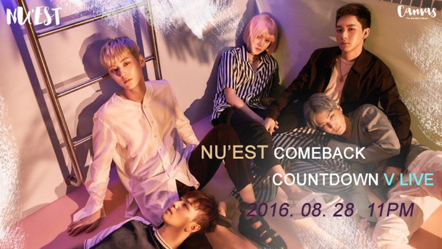 NU'EST 'CANVAS' COMEBACK COUNTDOWN LIVE