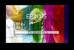 [EXID(이엑스아이디)]BUTBUT TV 5 EP#05