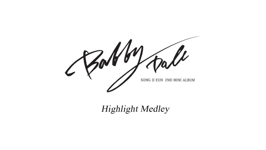 송지은(SONGJIEUN) 2nd mini album <Bobby Doll> Highlight Medley