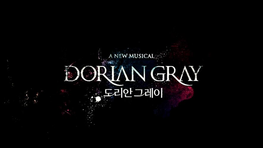 뮤지컬 <도리안 그레이> - 하이라이트 영상 공개!