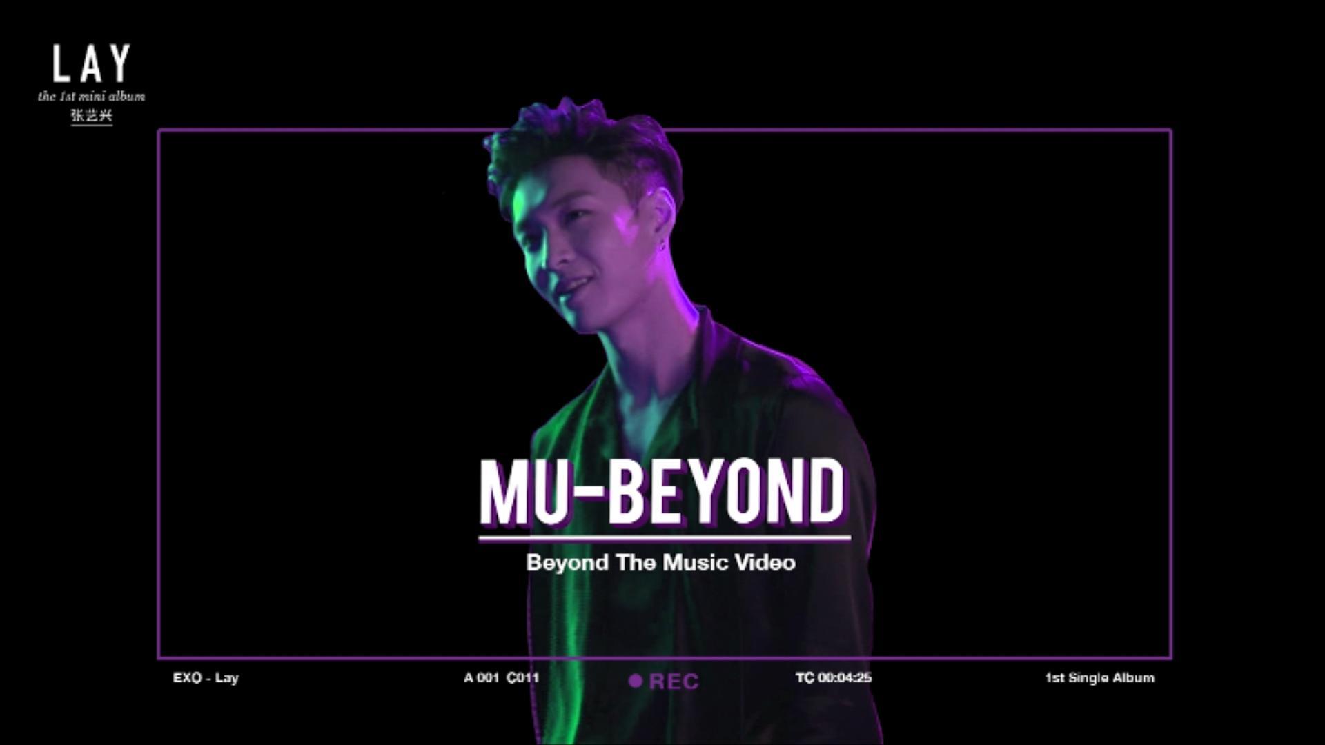 [MU-BEYOND] 뮤비욘드 1편_LAY 레이_LOSE CONTROL