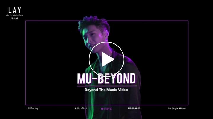 BEYOND] 뮤비욘드 1편_LAY 레이_LOSE CONTROL