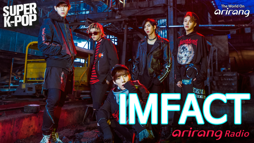 [Arirang Radio (Super K-Pop/IMFACT)]