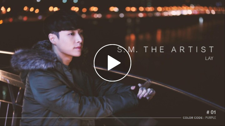 [V LIVE] [S.M. THE ARTIST] LAY-01편