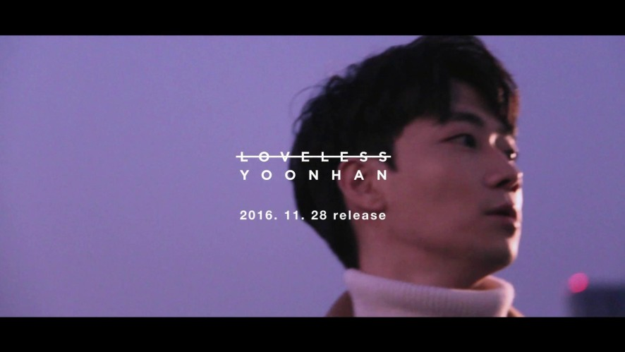 윤한(YoonHan) 정규 3집 [Loveless] 1차 티저(3rd album 1st teaser)
