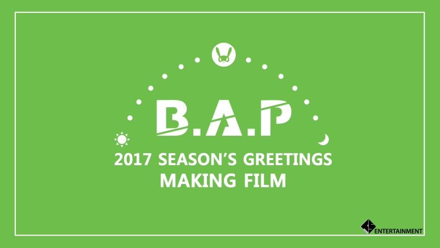 B.A.P - 2017 SEASON'S GREETINGS MAKING FILM