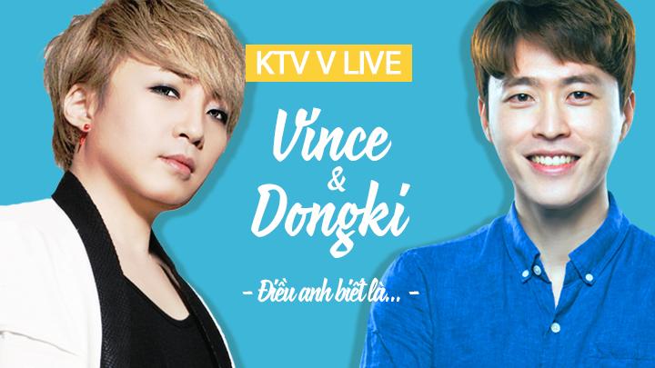 KTV Tập 5: Điều anh biết là... (with VINCE)