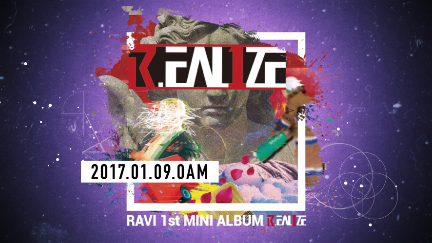 RAVI 1st MINI ALBUM [R.EAL1ZE] PRE-LISTENING