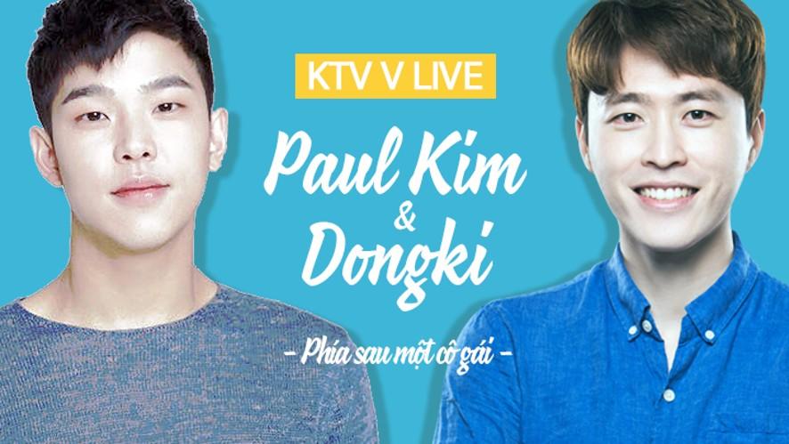KTV Tập 6: Phía sau một cô gái (with Paul Kim, HQO)