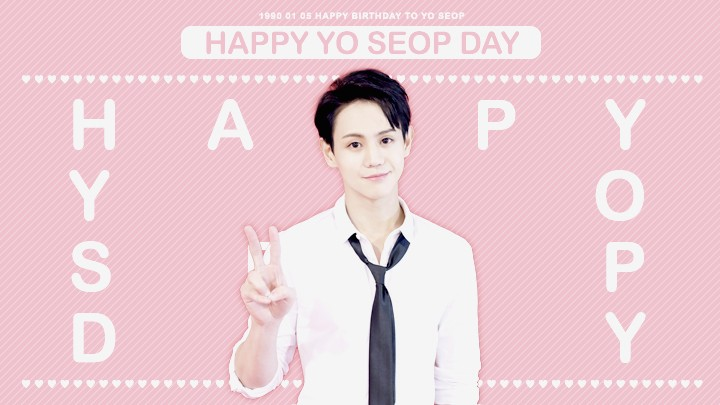 ♡ HAPPY YO SEOP DAY ♡