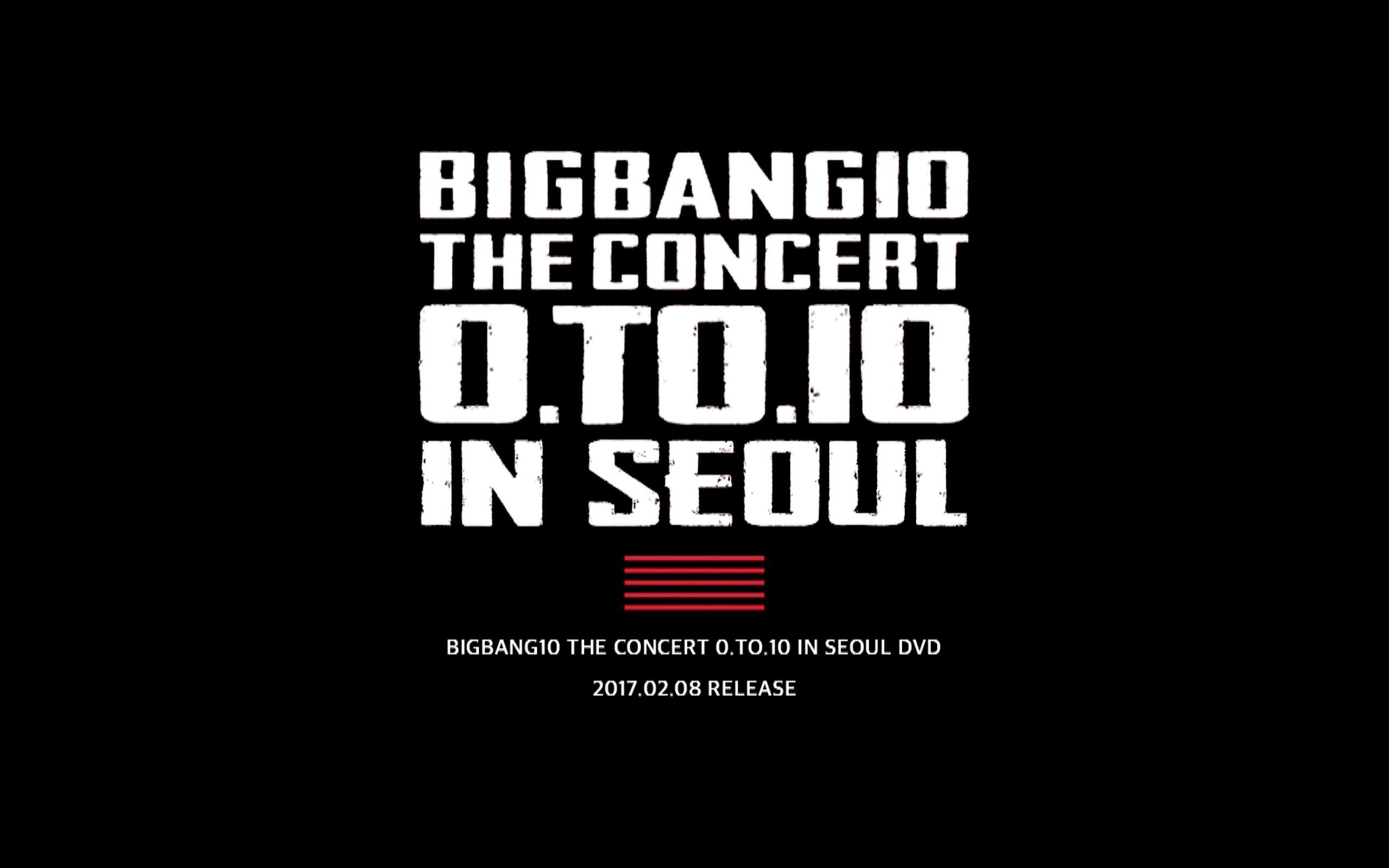 BIGBANG10 THE CONCERT 0.TO.10 IN SEOUL DVD