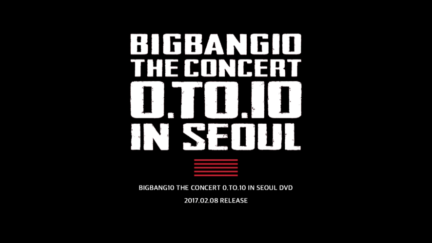 BIGBANG10 THE CONCERT 0.TO.10 IN SEOUL DVD