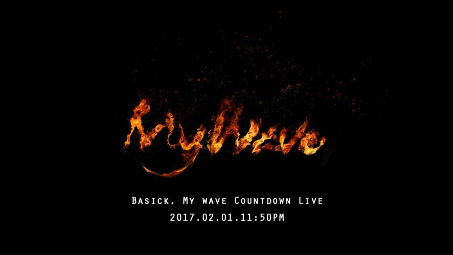 Basick [WTF 1 : My Wave] Countdown Live