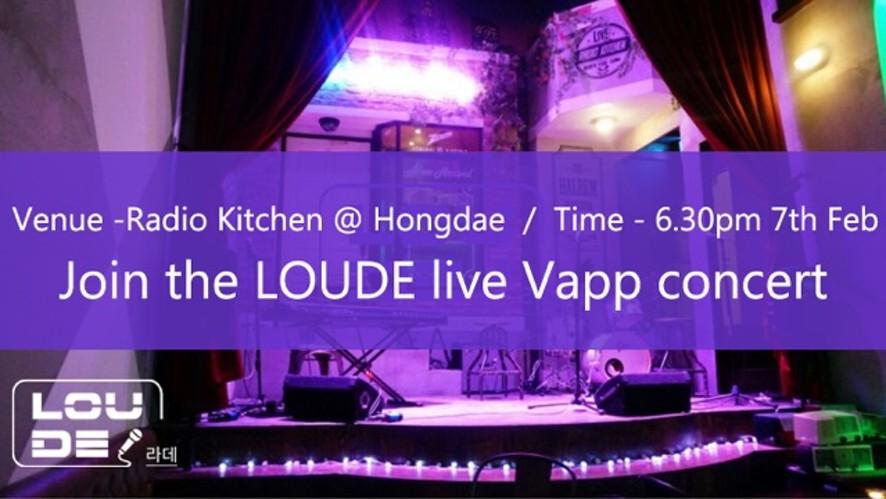 LOUDE - 라데 'Join the LOUDE live Vapp concert'
