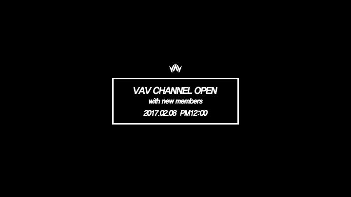 VAV 채널 오픈 with New Members!