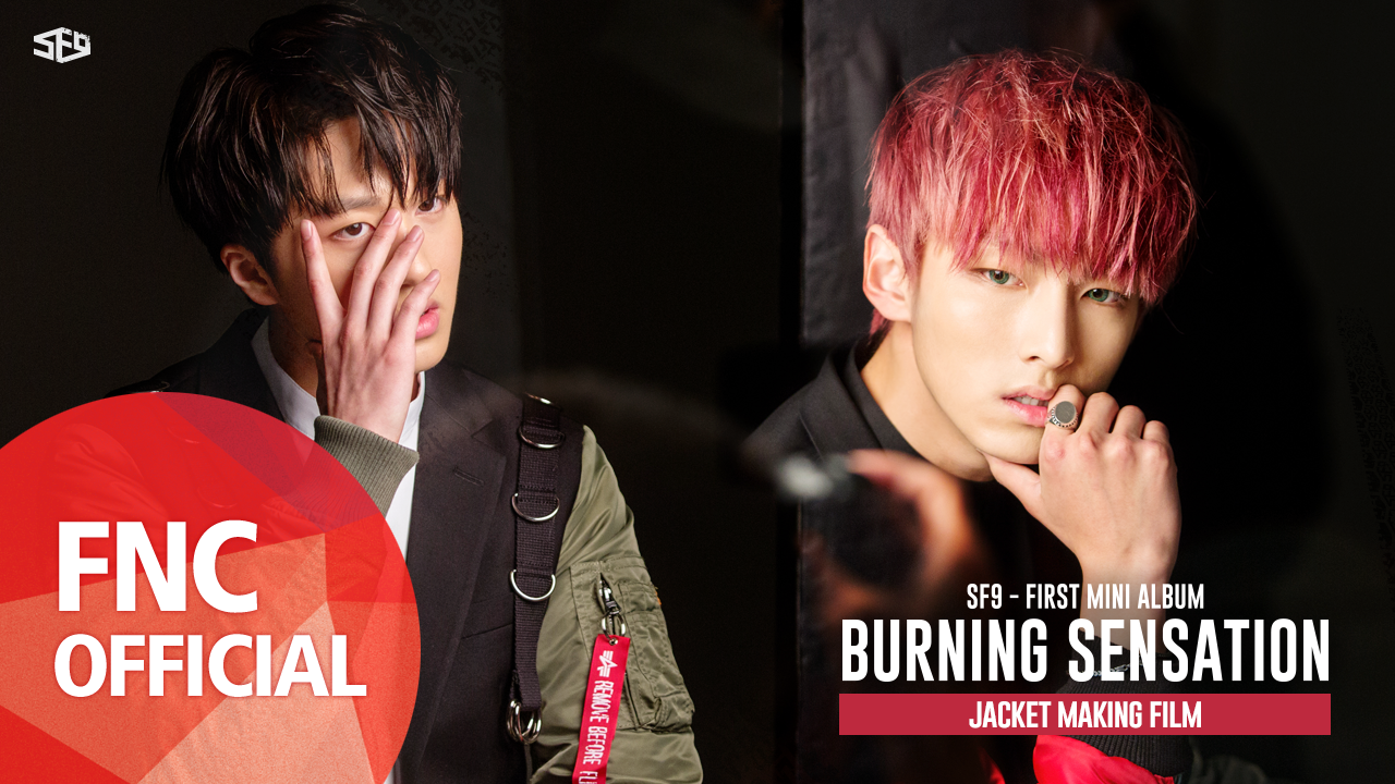 SF9 – FIRST MINI ALBUM「BURNING SENSATION」Jacket Making Film