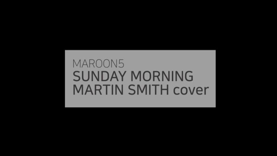 [LIVE] 마틴스미스의 발렌타인데이 콘서트 라이브 Maroon5 'Sunday Morning' Cover