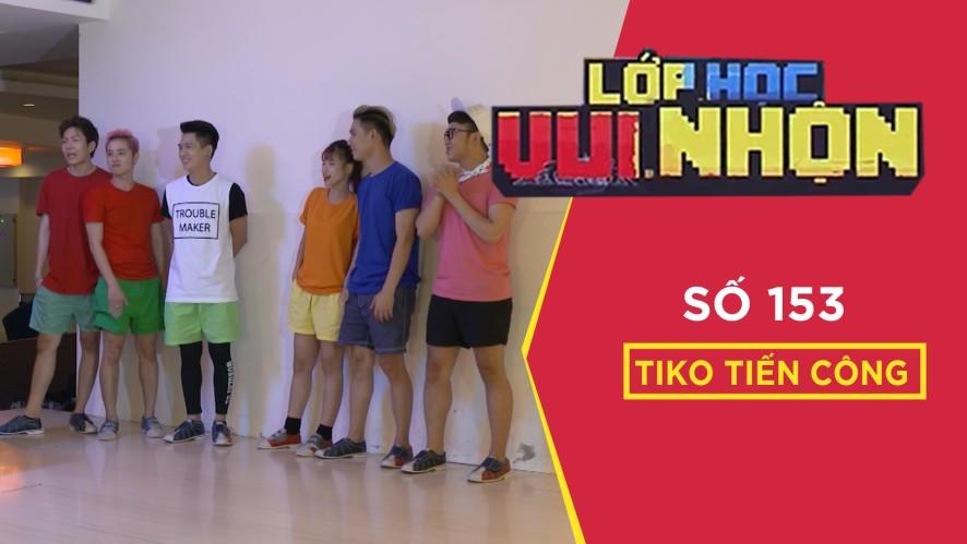Lớp Học Vui Nhộn 153 | Tiko Tiến Công | Thử Thách Bowling | Game Show Hài Hước Việt Nam