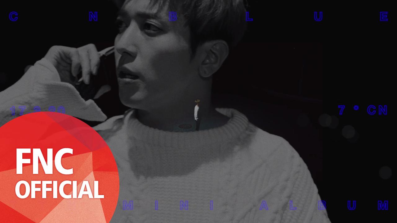 CNBLUE (씨엔블루) - 7˚CN LAUNCHING FILM #ON (YONG HWA)