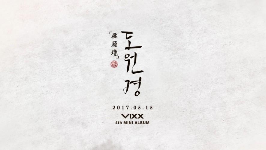 VIXX 4th MINI ALBUM 桃源境(도원경) 'Highlight Medley'