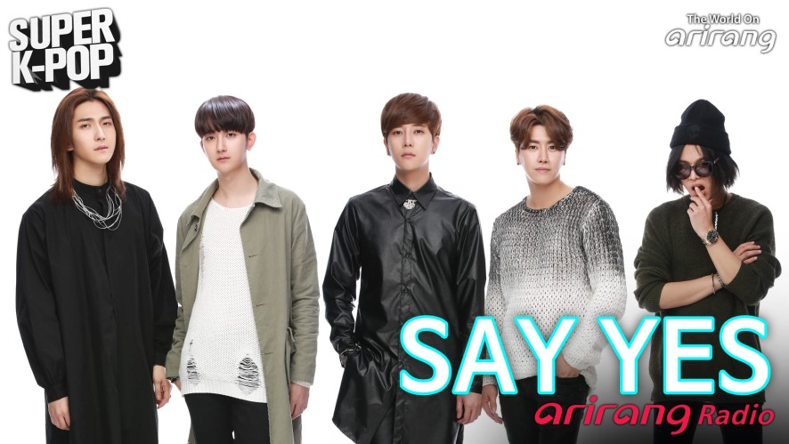 Arirang Radio (Super K-Pop/ SAY YES)