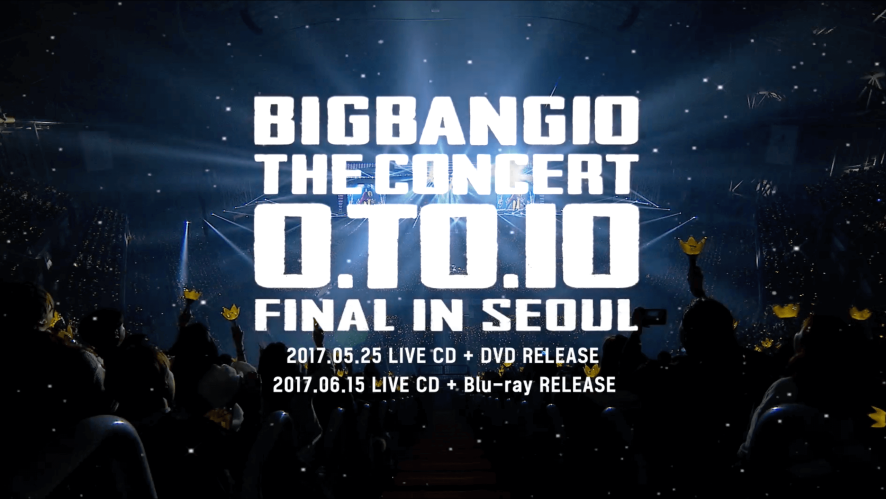 BIGBANG10 THE CONCERT O.TO.10 FINAL IN SEOUL LIVE CD + DVD/Blu-ray TEASER