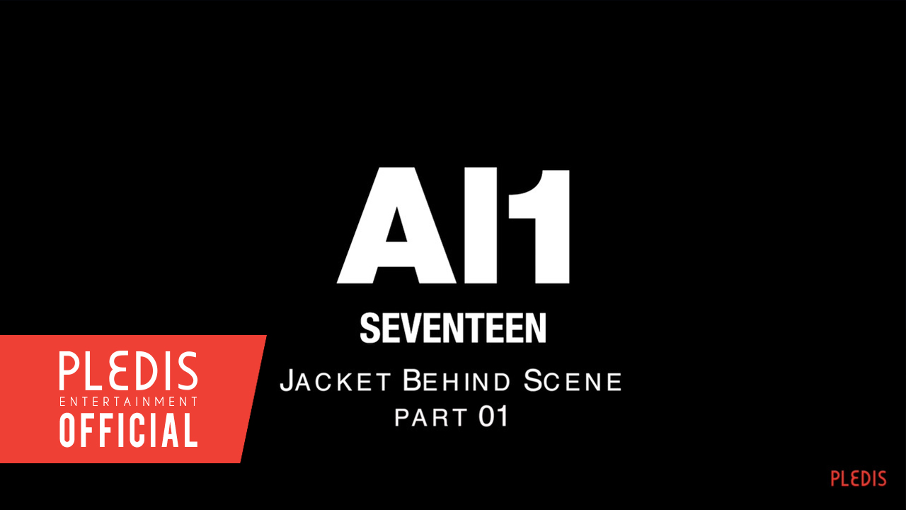 [SPECIAL VIDEO] SEVENTEEN 4th Mini Album 'Al1' JACKET BEHIND SCENE PART.1