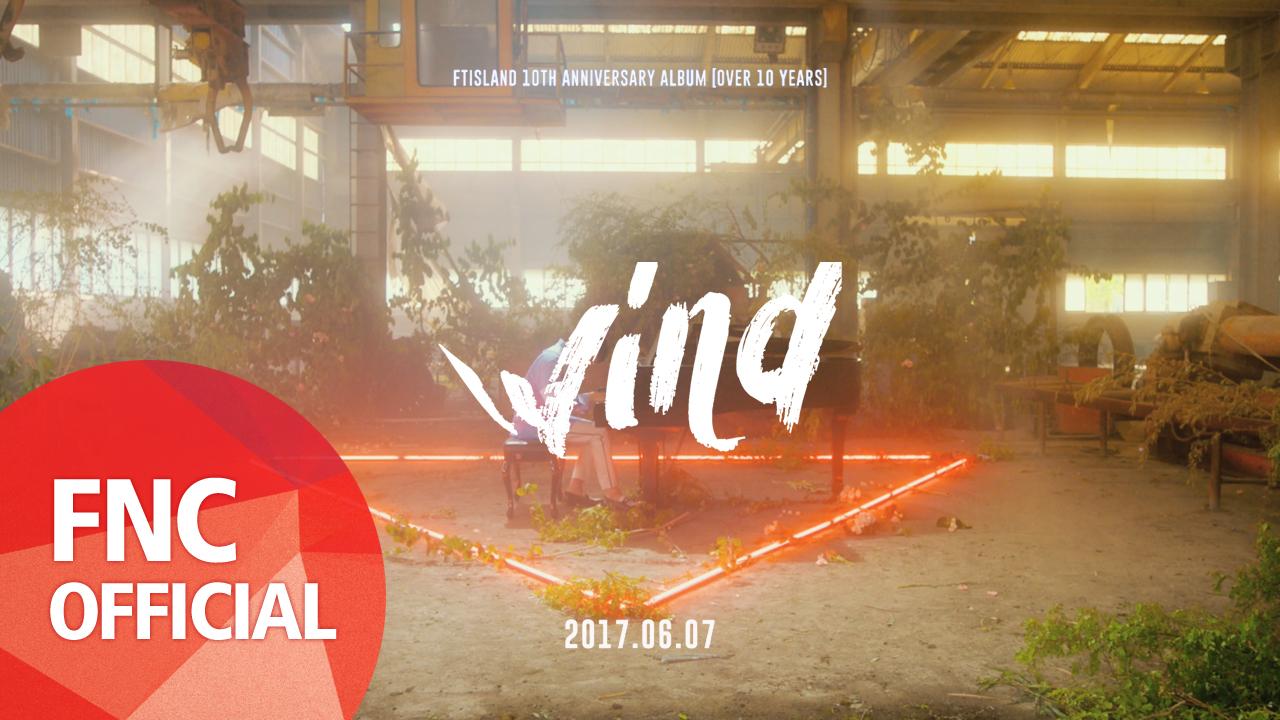 FTISLAND – Wind Teaser #2 WIND PRELUDE