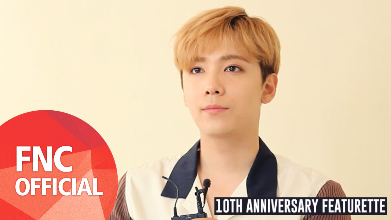 FTISLAND 10TH ANNIVERSARY FEATURETTE