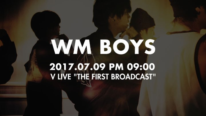 WM BOYS V LIVE 'THE FIRST BROADCAST'(첫 방송)
