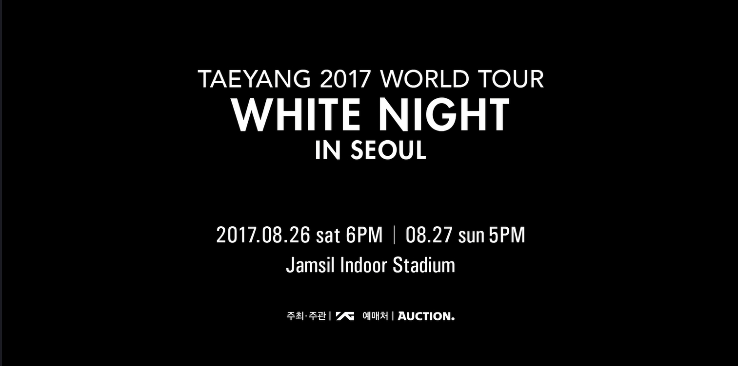 TAEYANG 2017 WORLD TOUR <WHITE NIGHT> - TY'S MESSAGE FOR SEOUL