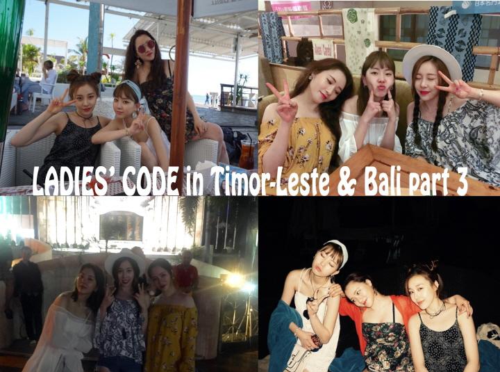 [LADIES' CODE in Timor-Leste & Bali] VLOG pt.3