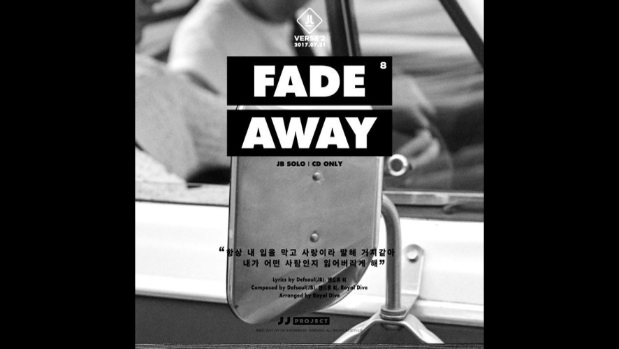 "JJ Project <Verse 2> Track Card 8 ""Fade Away"""