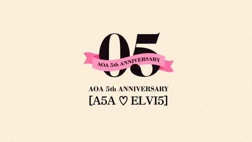 AOA 5th ANNIVERSARY [A5A♡ELVI5]