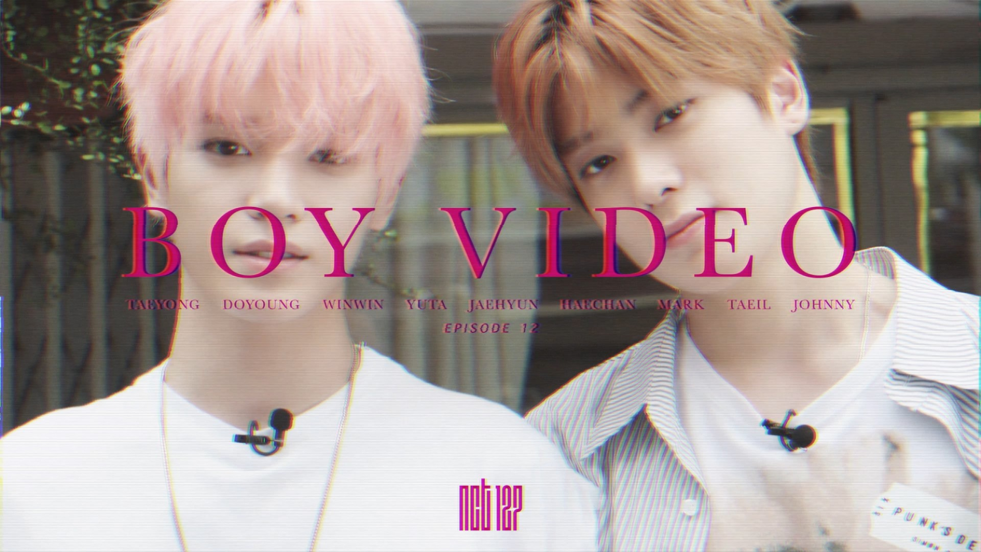 NCT 127 BOY VIDEO EP.12