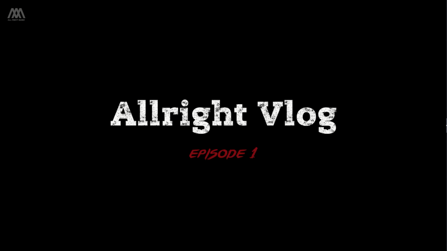 [All Right Music] All Right Vlog EP.1