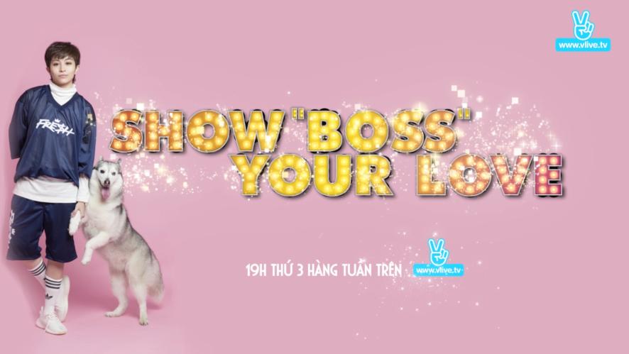 Gil Lê - Show Boss Your Love teaser