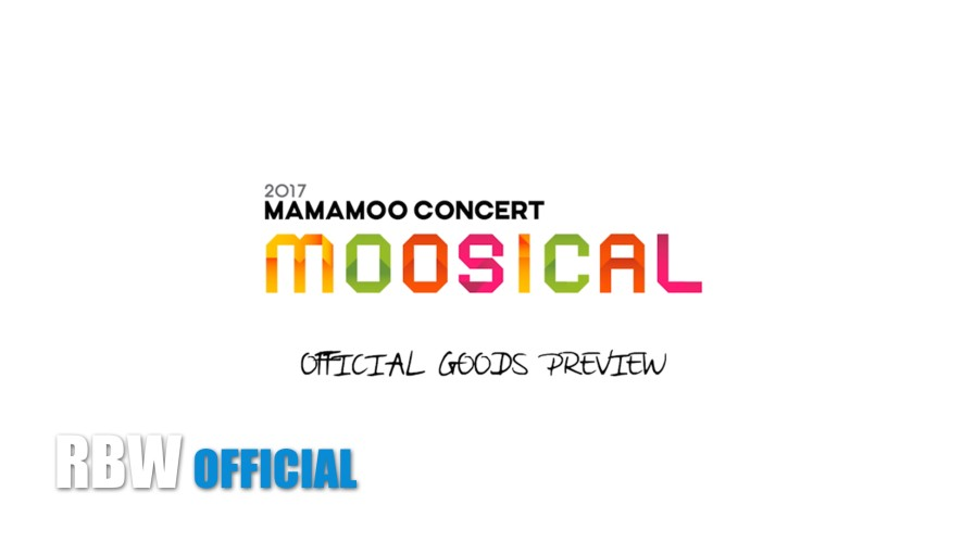 "[Preview] 2017 MAMAMOO CONCERT ""Curtain Call' OFFICIAL GOODS"