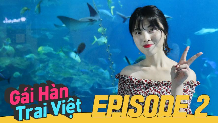 Gái Hàn Trai Việt - Tập 2