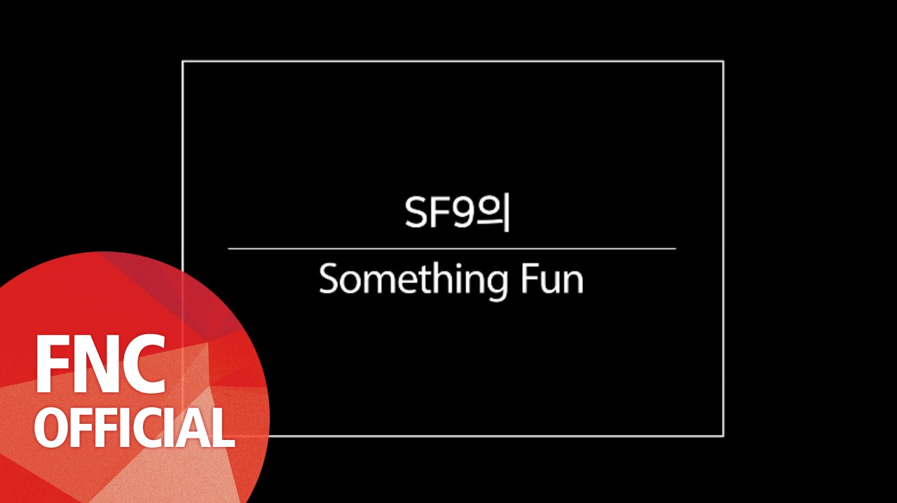 [SF MuVi] Something Fun 9 #5