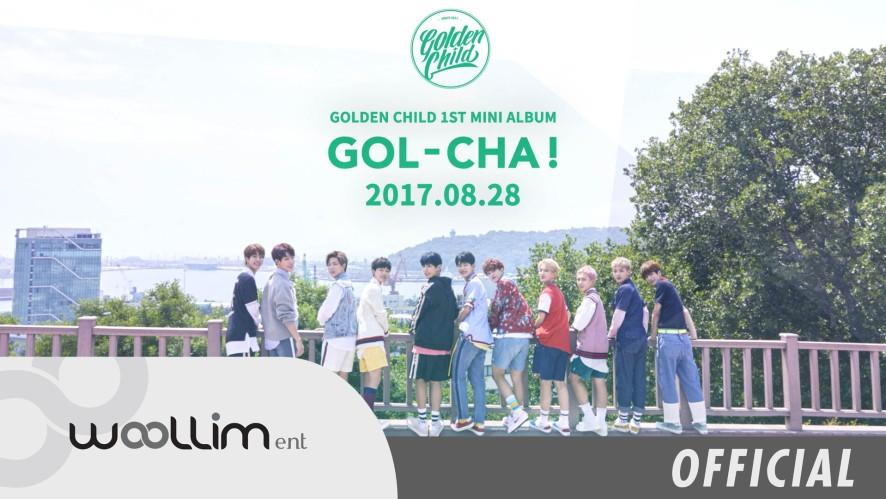 """골든차일드(Golden Child) """"GOL-CHA!"""" Album Preview"""