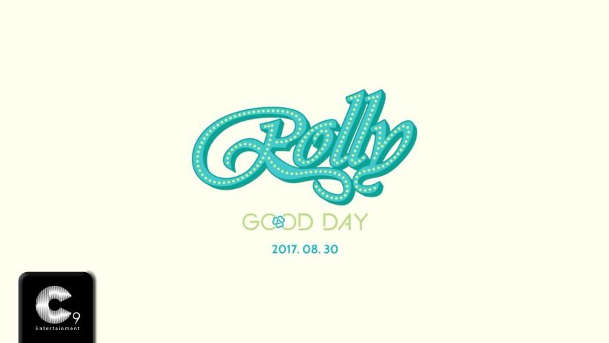 [GOODDAY(굿데이)] Rolly (MV Teaser)
