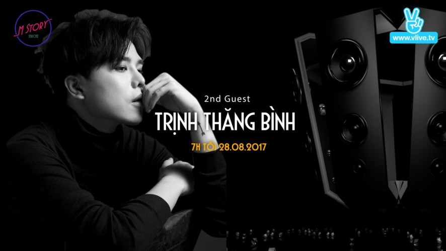 M Story with Trịnh Thăng Bình