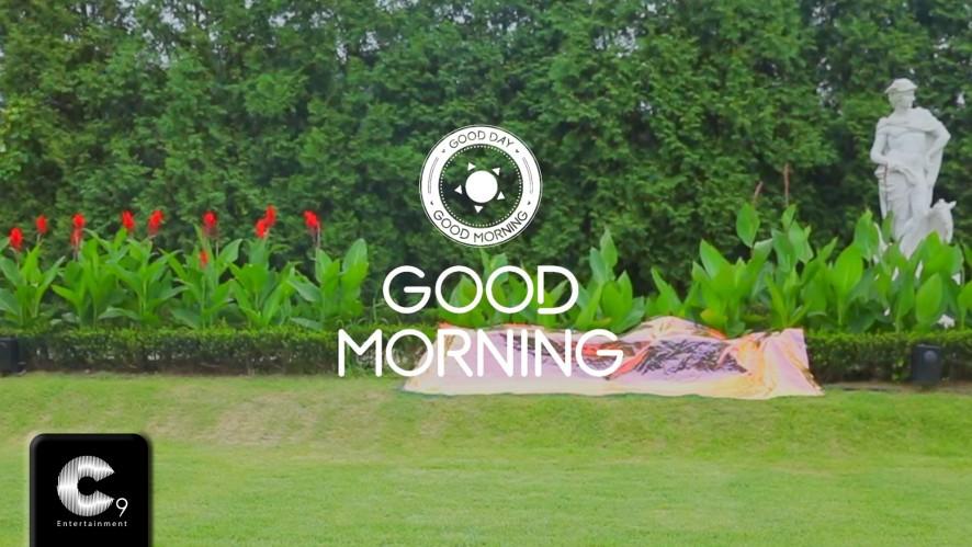 [GOOD DAY(굿데이)] Film Trailer #01 GOOD MORNING