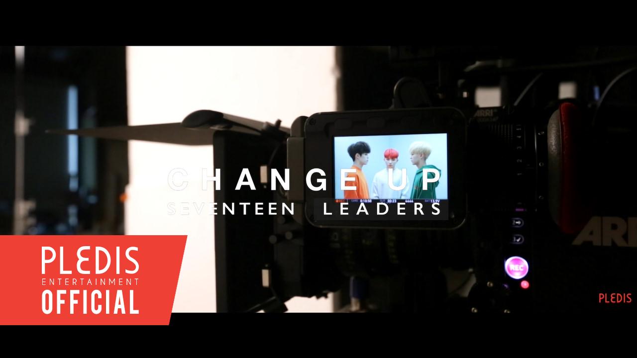[MAKING FILM] SVT LEADERS - 'CHANGE UP' M/V BEHIND SCENE