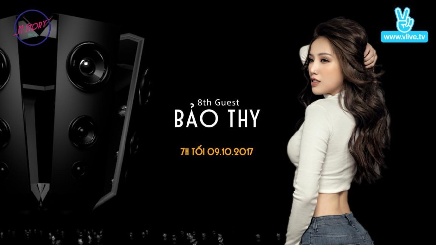 M Story with Bảo Thy